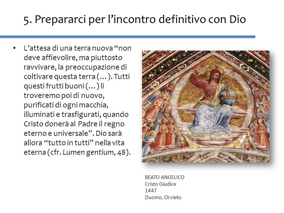5. Prepararci per l'incontro definitivo con Dio