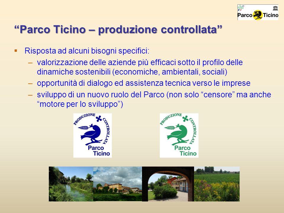 Parco Ticino – produzione controllata