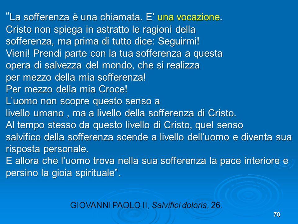 GIOVANNI PAOLO II, Salvifici doloris, 26.