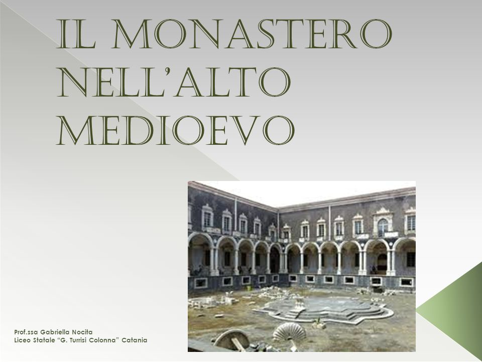 Il monastero nell'Alto Medioevo
