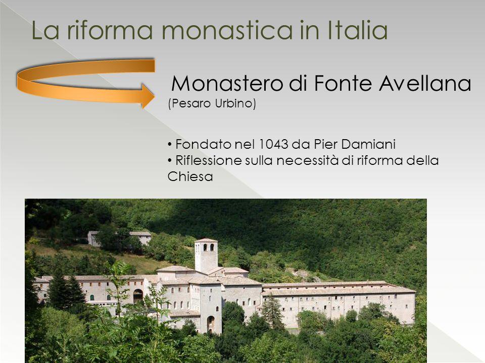 La riforma monastica in Italia