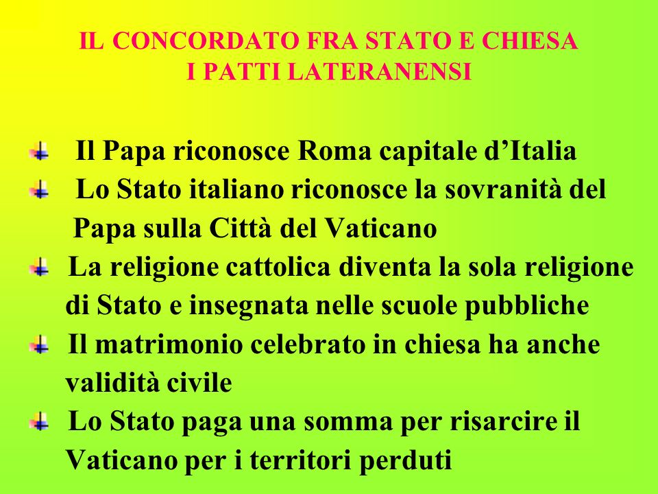 IL CONCORDATO FRA STATO E CHIESA I PATTI LATERANENSI