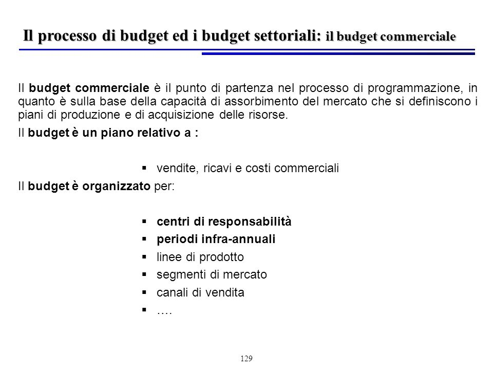Il processo di budget ed i budget settoriali: il budget commerciale