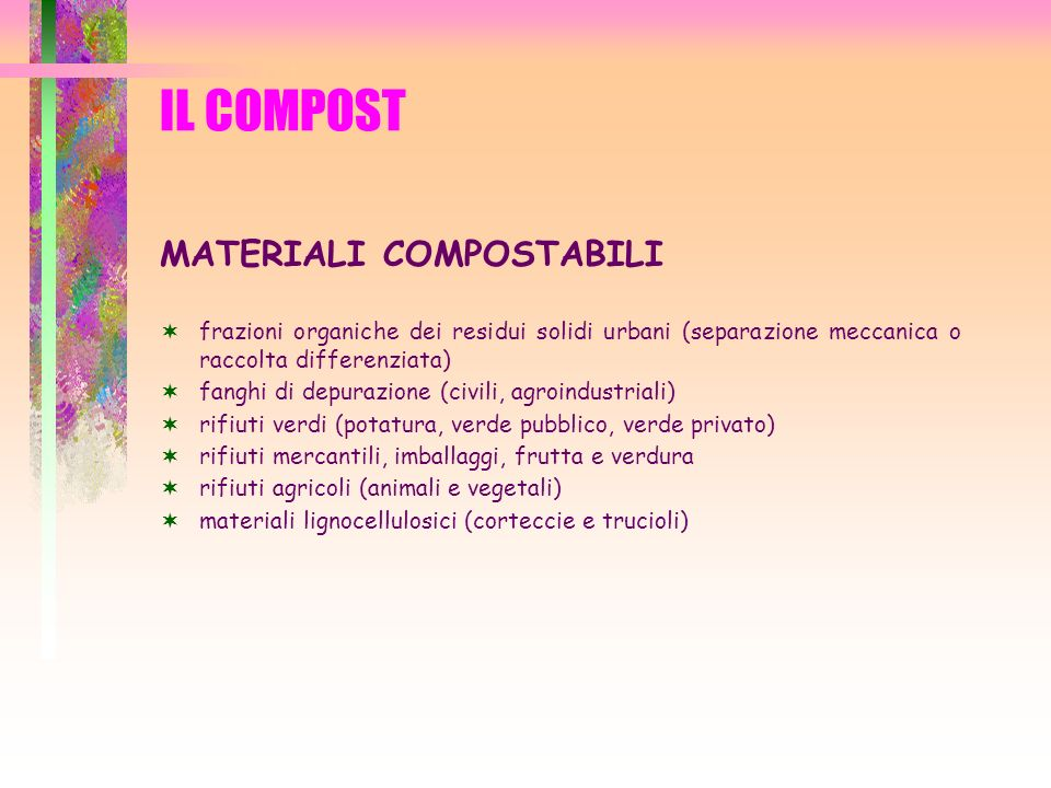 IL COMPOST MATERIALI COMPOSTABILI
