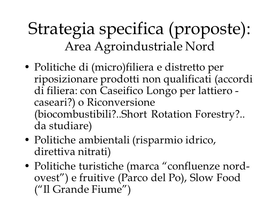 Strategia specifica (proposte): Area Agroindustriale Nord