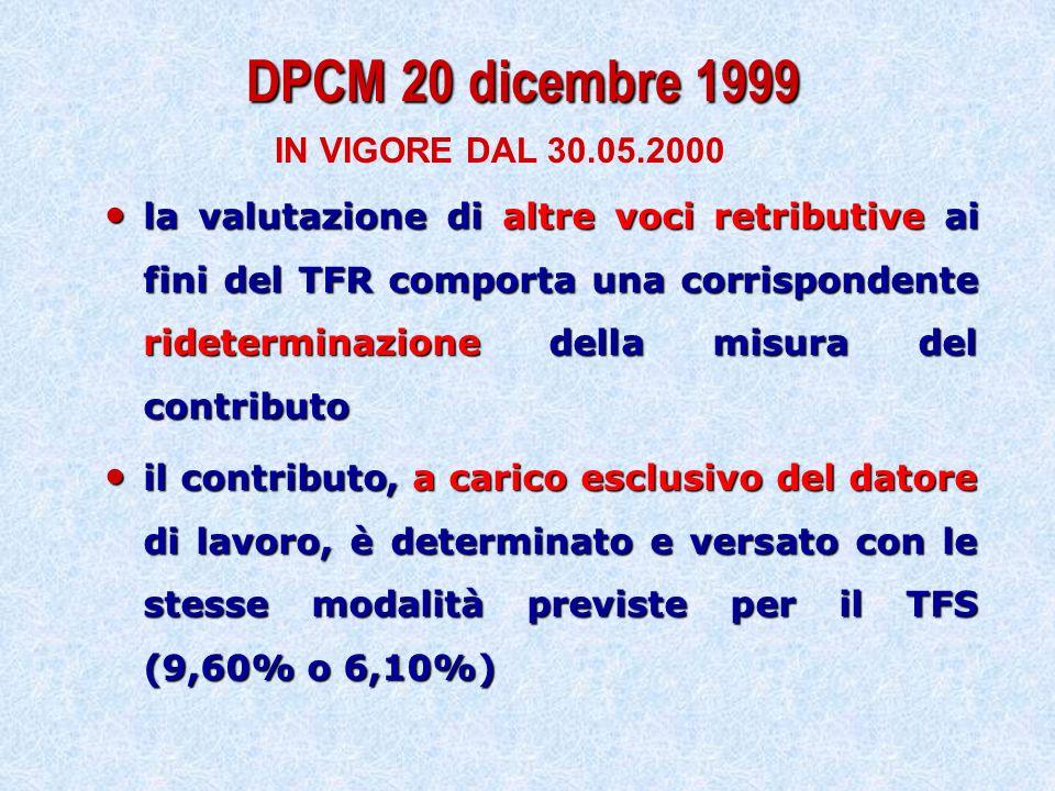 DPCM 20 dicembre 1999 IN VIGORE DAL 30.05.2000