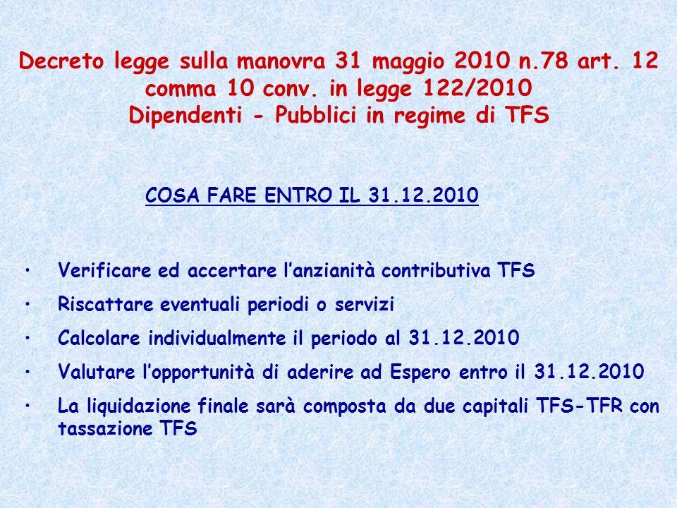 Decreto legge sulla manovra 31 maggio 2010 n. 78 art. 12 comma 10 conv