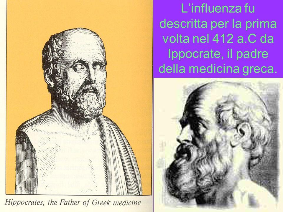 L'influenza fu descritta per la prima volta nel 412 a