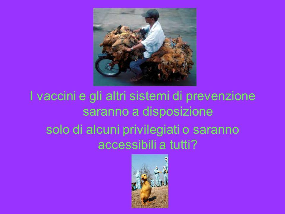 I vaccini e gli altri sistemi di prevenzione saranno a disposizione