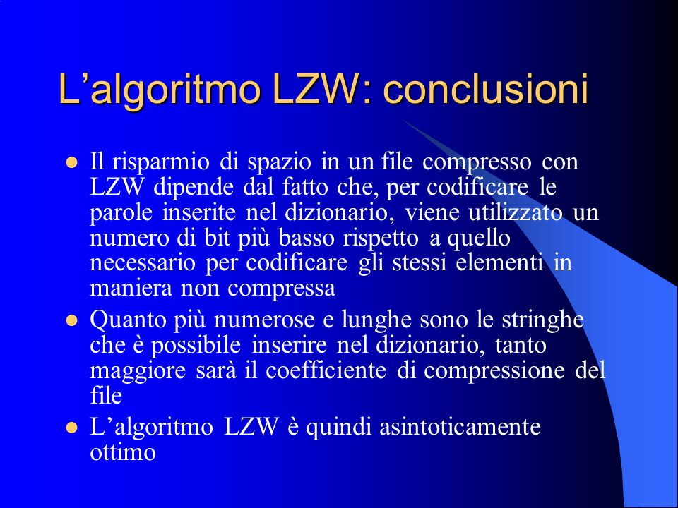 L'algoritmo LZW: conclusioni