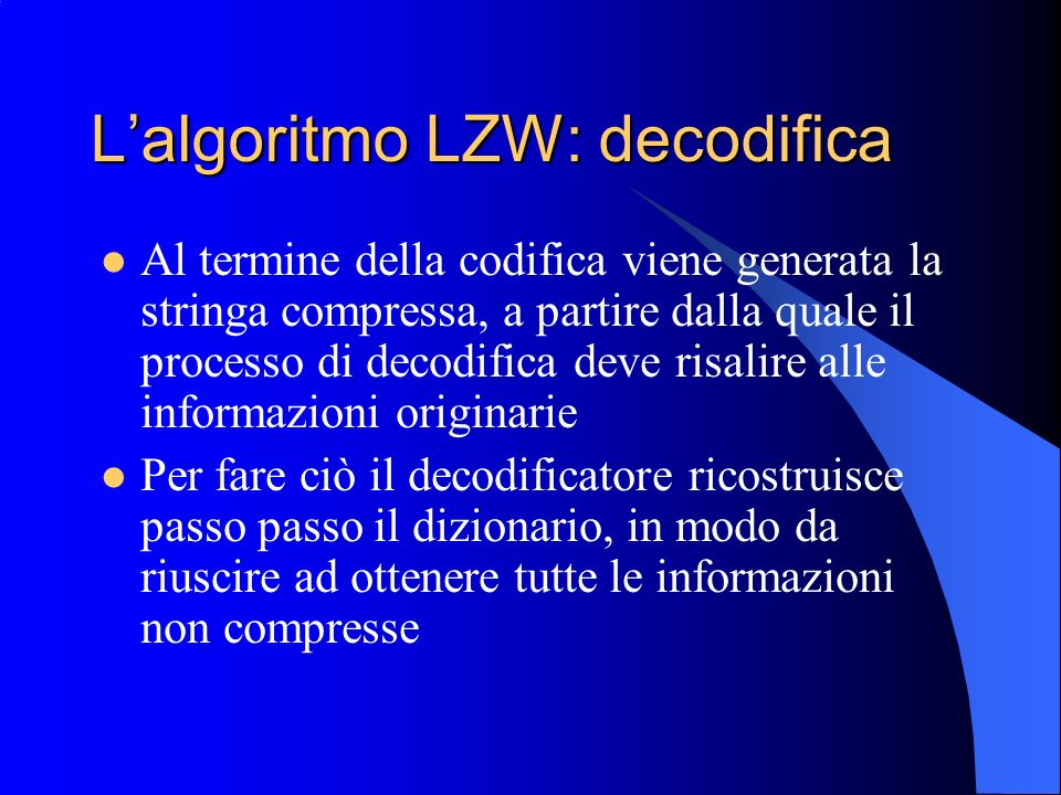 L'algoritmo LZW: decodifica