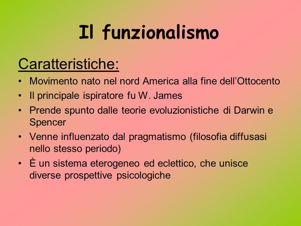 Il funzionalismo Caratteristiche: