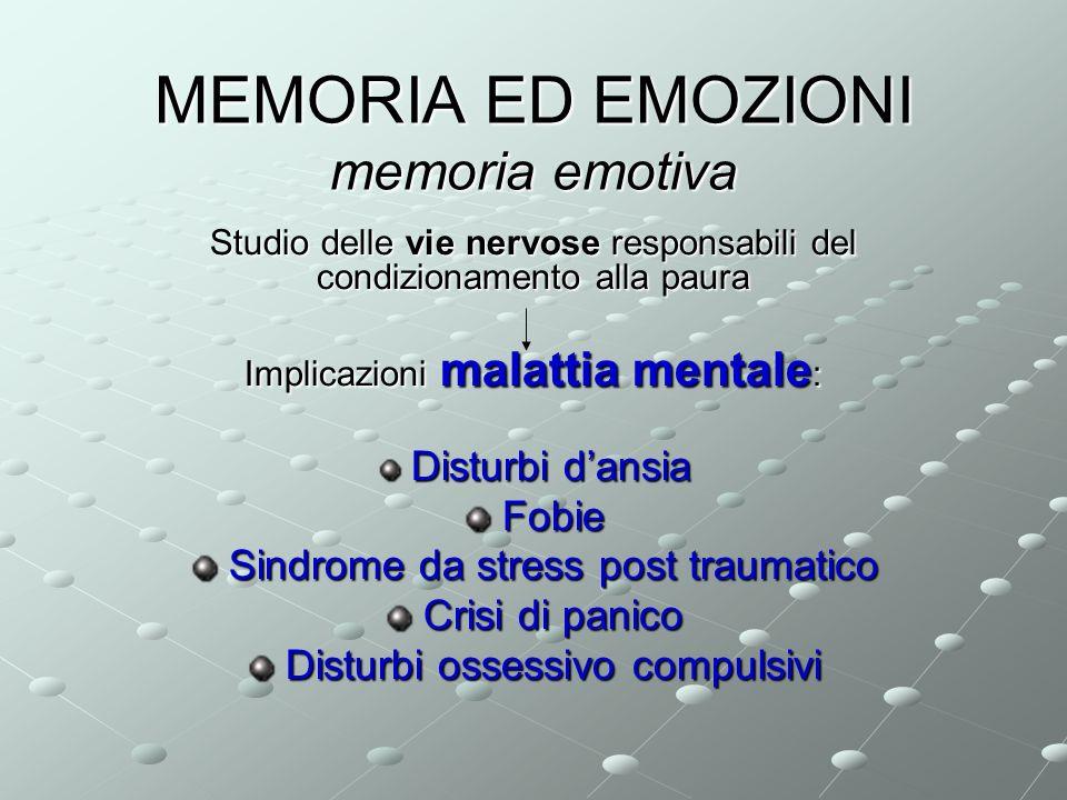 MEMORIA ED EMOZIONI memoria emotiva