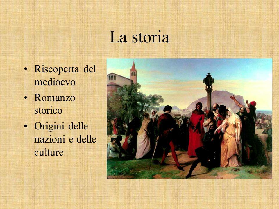 La storia Riscoperta del medioevo Romanzo storico