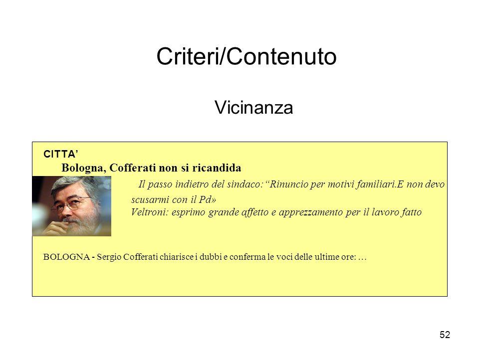 Criteri/Contenuto Vicinanza CITTA' Bologna, Cofferati non si ricandida