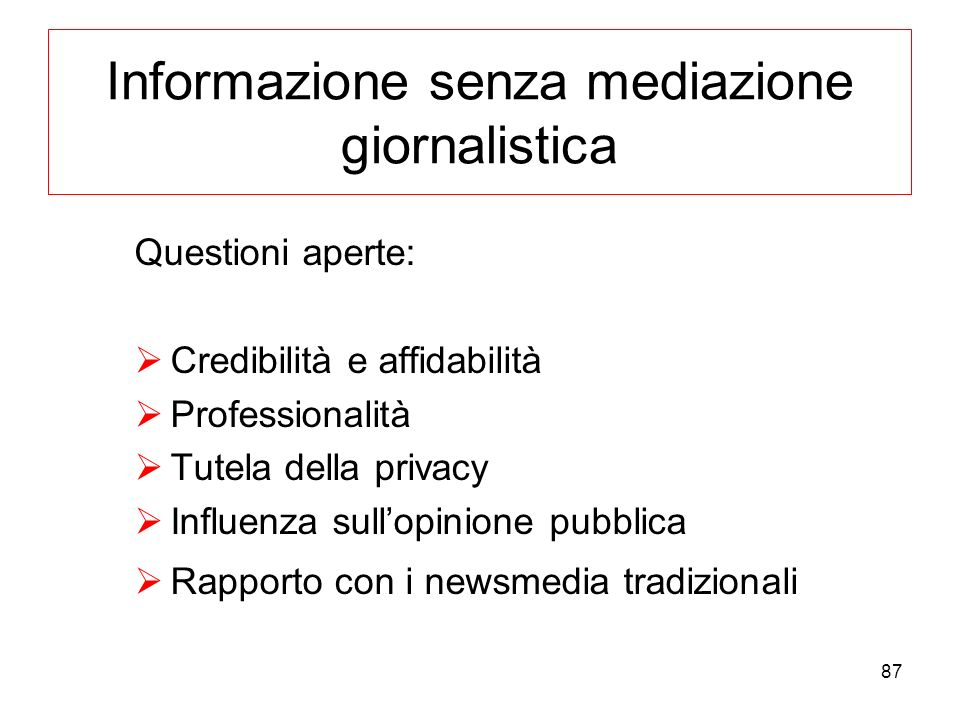Informazione senza mediazione giornalistica