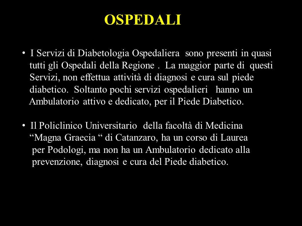 OSPEDALI I Servizi di Diabetologia Ospedaliera sono presenti in quasi