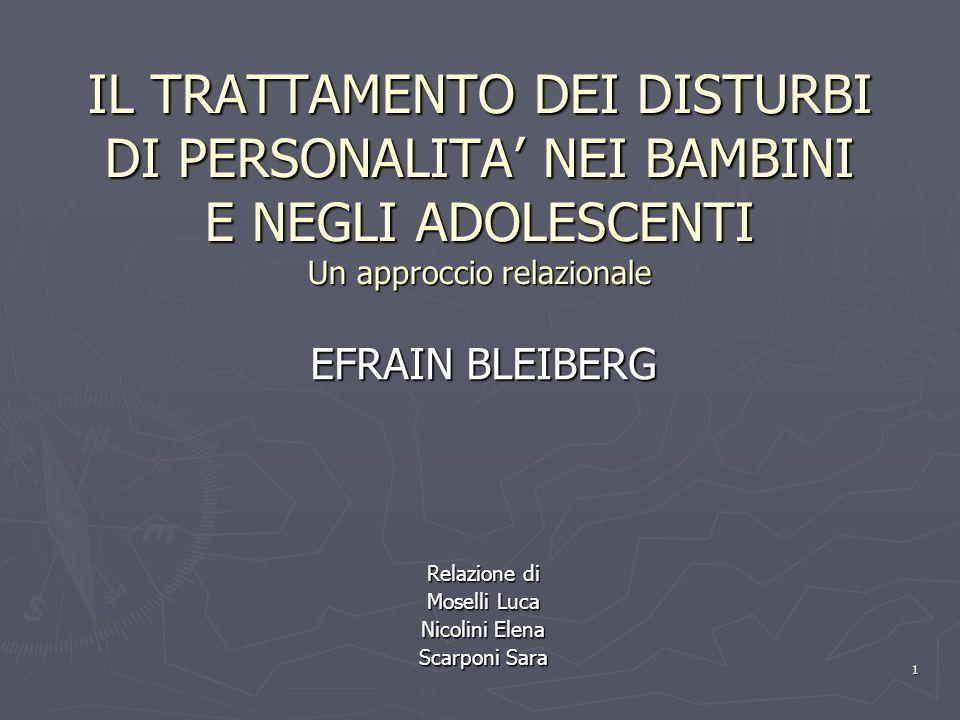 EFRAIN BLEIBERG Relazione di Moselli Luca Nicolini Elena Scarponi Sara