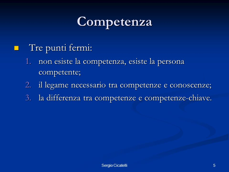 Competenza Tre punti fermi: