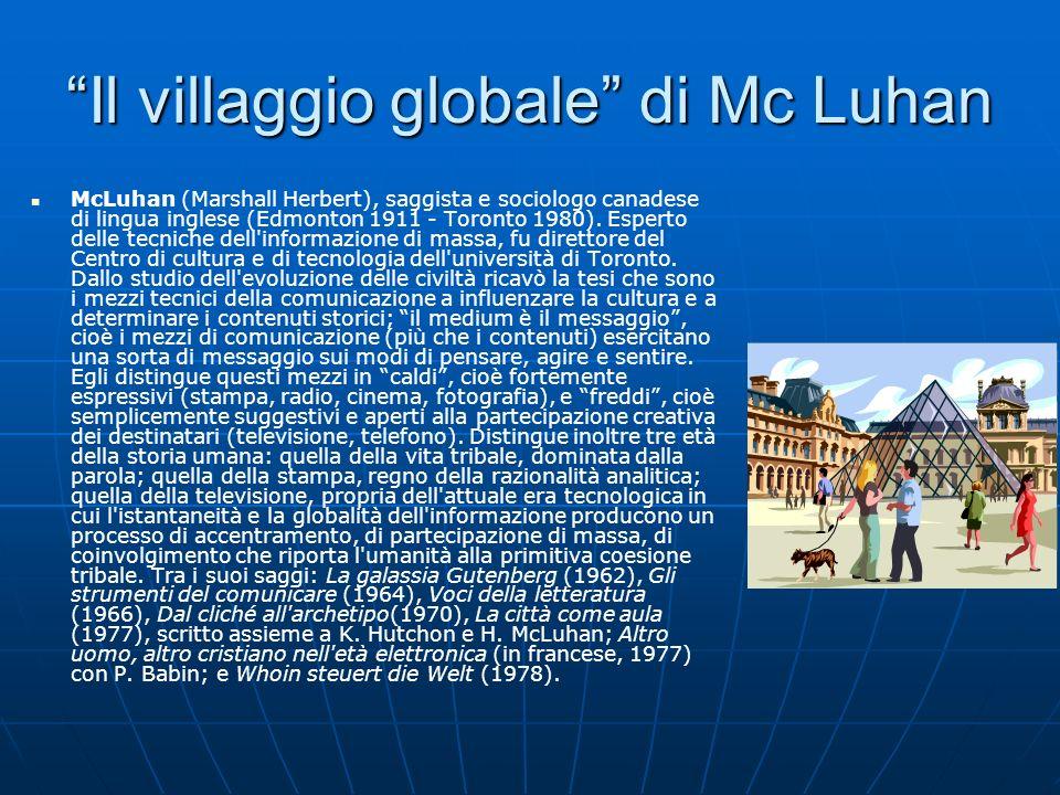 Il villaggio globale di Mc Luhan