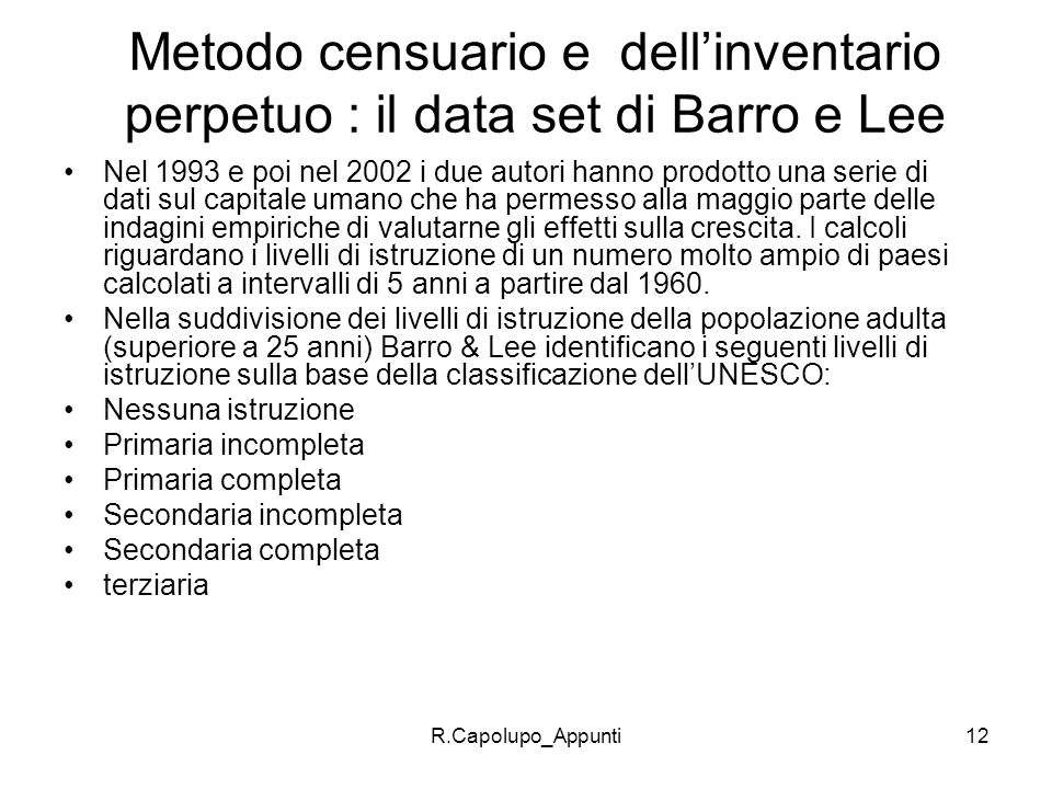 Metodo censuario e dell'inventario perpetuo : il data set di Barro e Lee