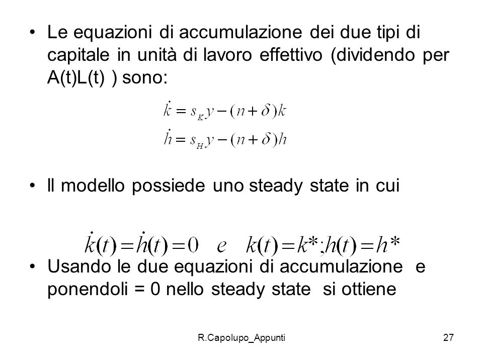 ll modello possiede uno steady state in cui