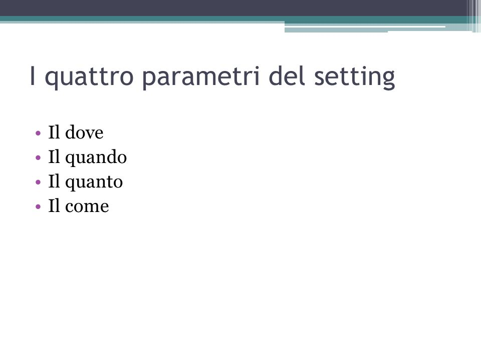 I quattro parametri del setting