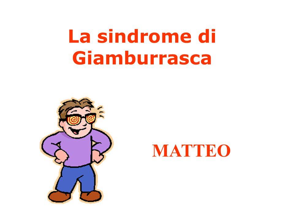 La sindrome di Giamburrasca