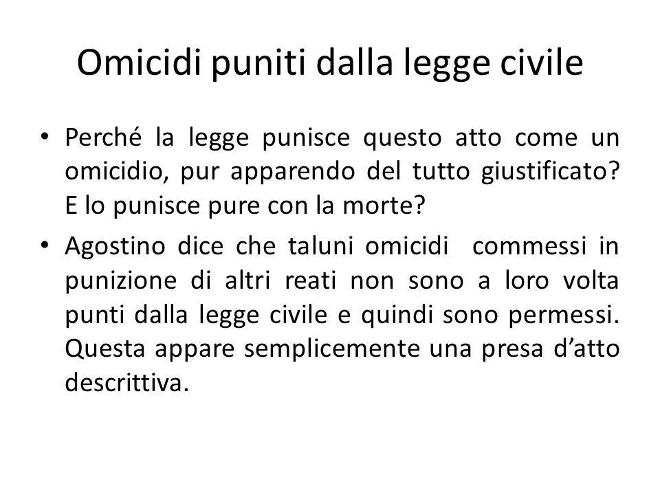 Omicidi puniti dalla legge civile