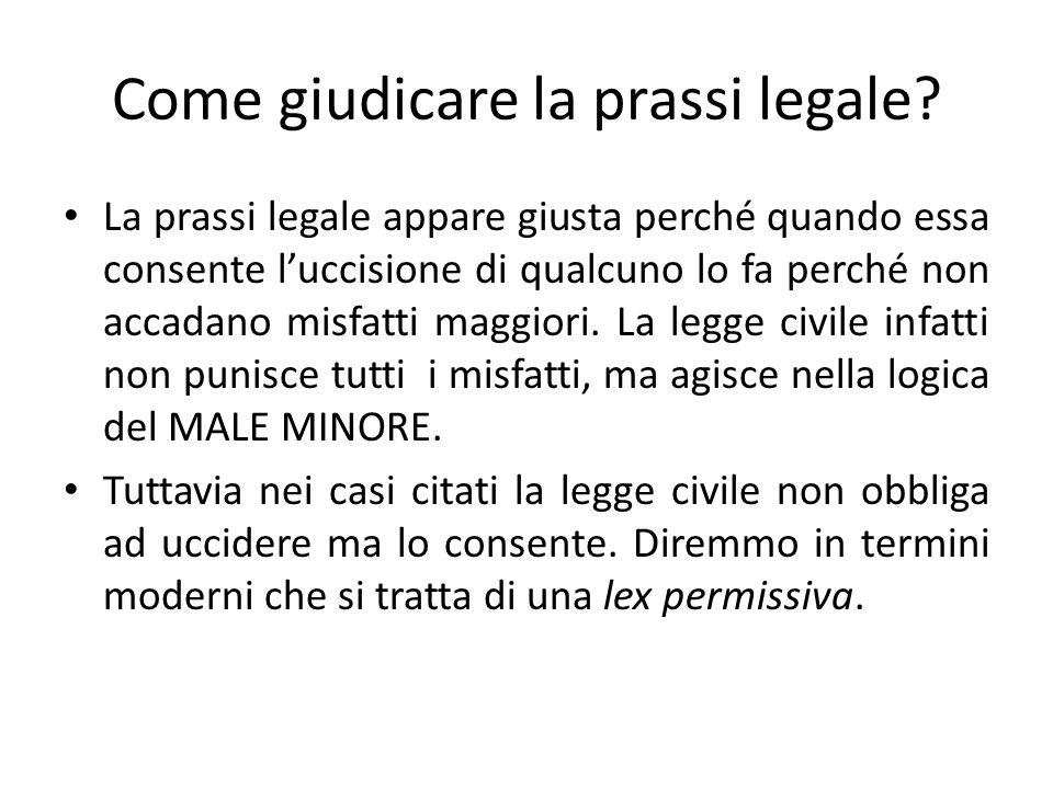 Come giudicare la prassi legale