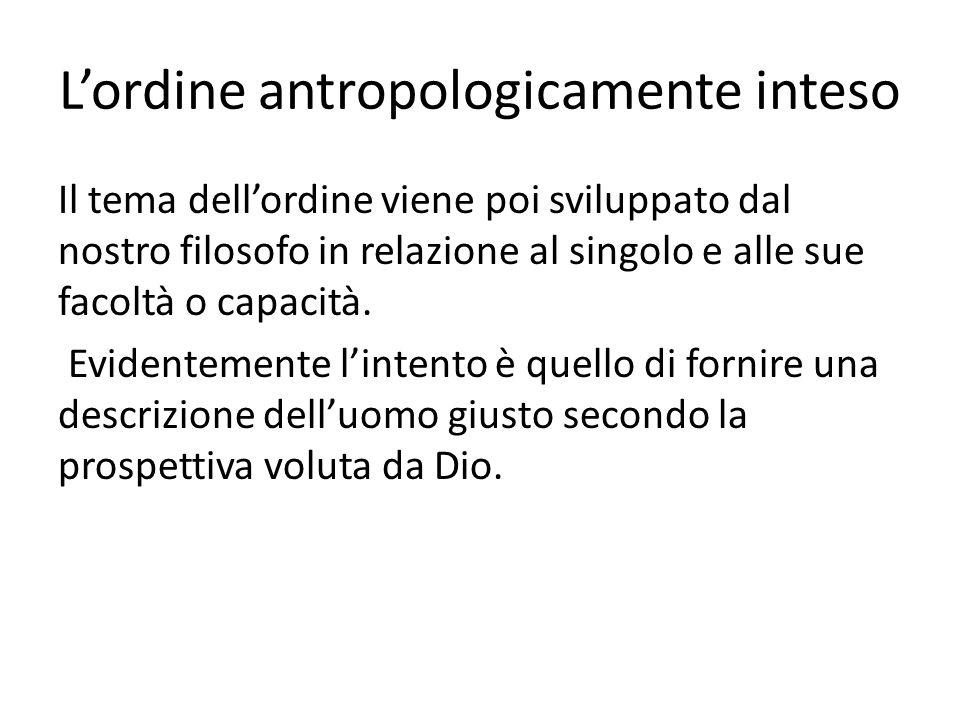 L'ordine antropologicamente inteso