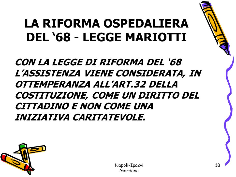 LA RIFORMA OSPEDALIERA DEL '68 - LEGGE MARIOTTI