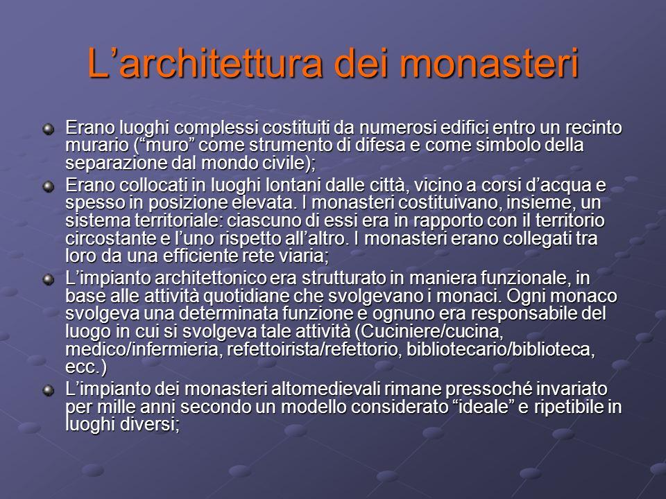 L'architettura dei monasteri
