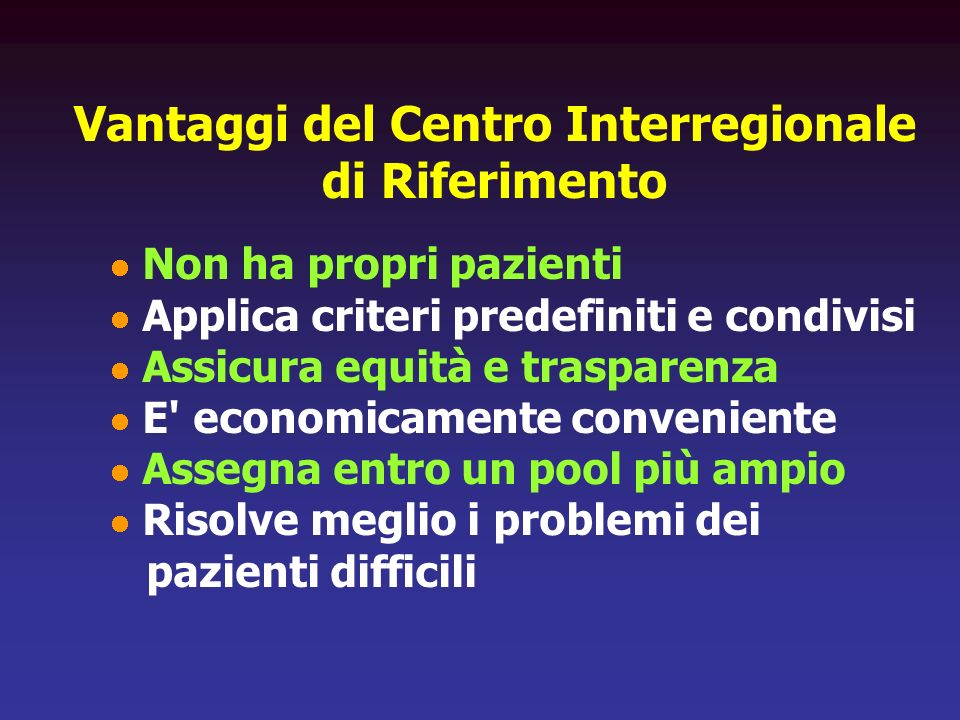 Vantaggi del Centro Interregionale di Riferimento