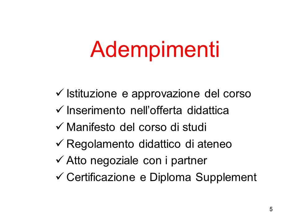 Adempimenti Istituzione e approvazione del corso