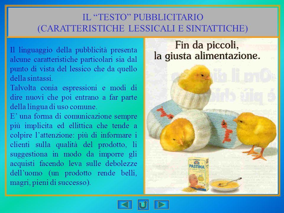 IL TESTO PUBBLICITARIO (CARATTERISTICHE LESSICALI E SINTATTICHE)