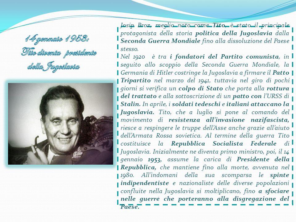 14 gennaio 1953: Tito diventa presidente della Jugoslavia
