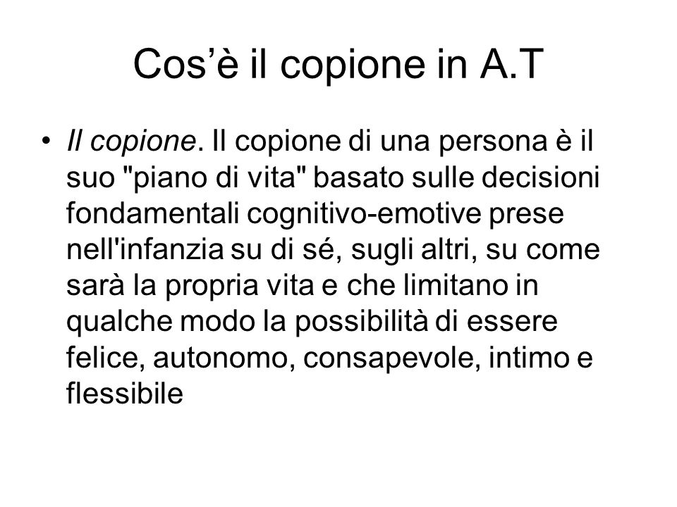 Cos'è il copione in A.T