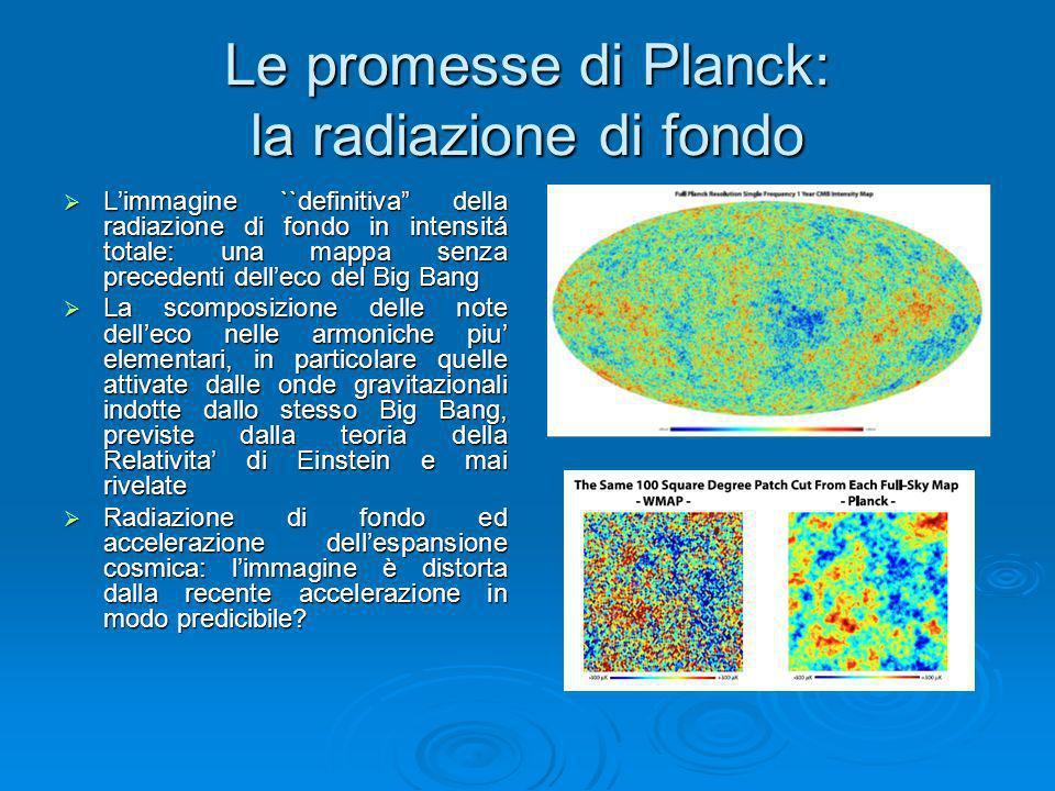 Le promesse di Planck: la radiazione di fondo