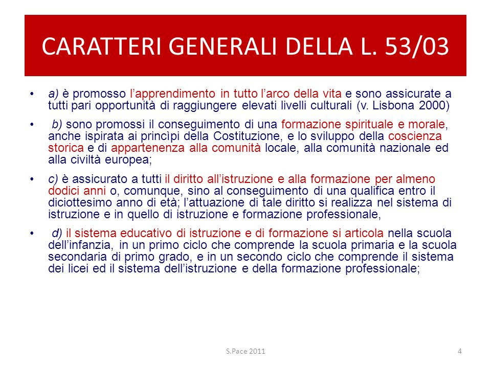 CARATTERI GENERALI DELLA L. 53/03