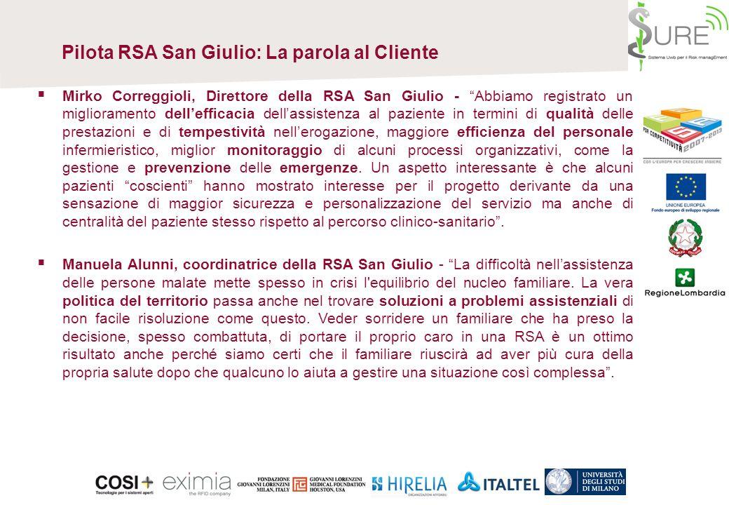 Pilota RSA San Giulio: La parola al Cliente