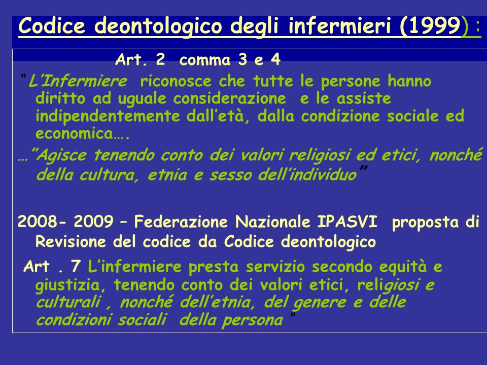 Codice deontologico degli infermieri (1999) :