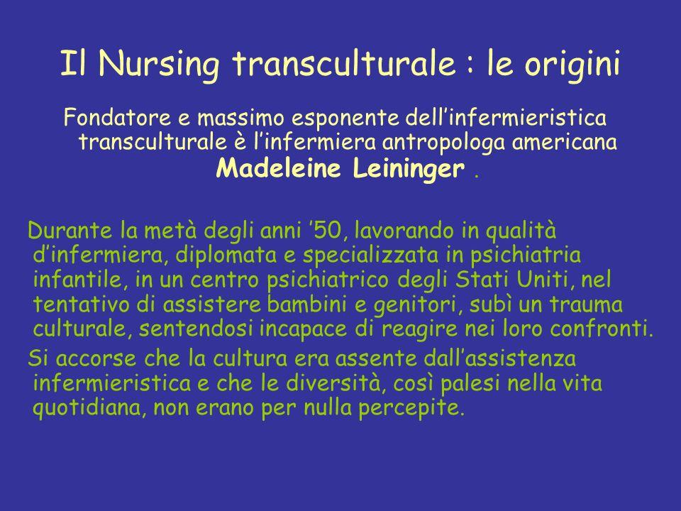 Il Nursing transculturale : le origini