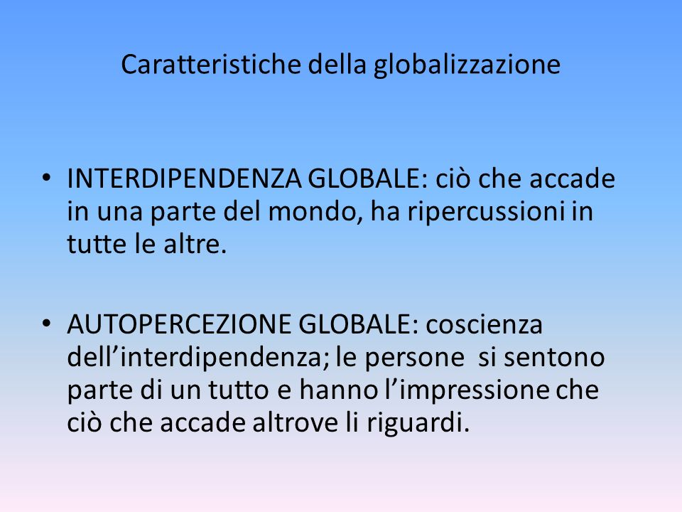 Caratteristiche della globalizzazione