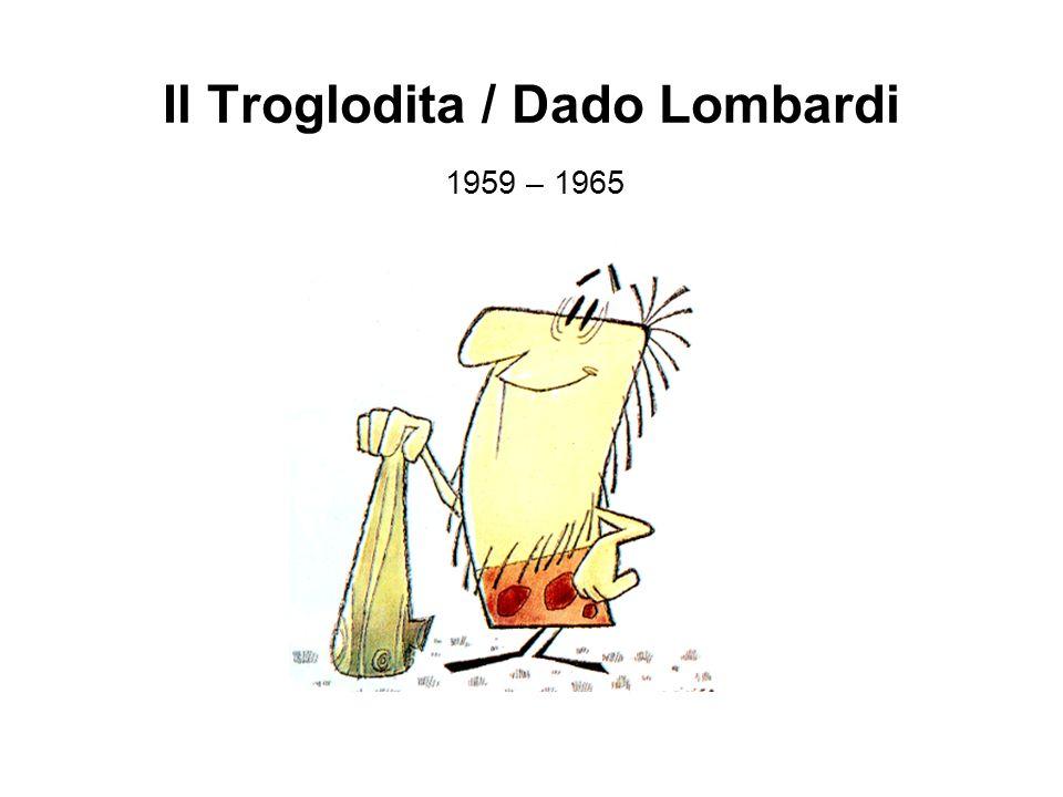 Il Troglodita / Dado Lombardi