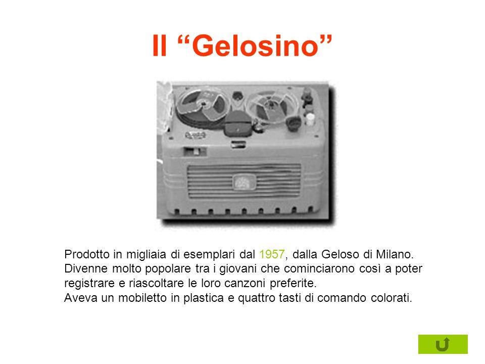 Il Gelosino Prodotto in migliaia di esemplari dal 1957, dalla Geloso di Milano. Divenne molto popolare tra i giovani che cominciarono così a poter.