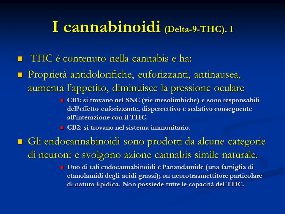 I cannabinoidi (Delta-9-THC). 1