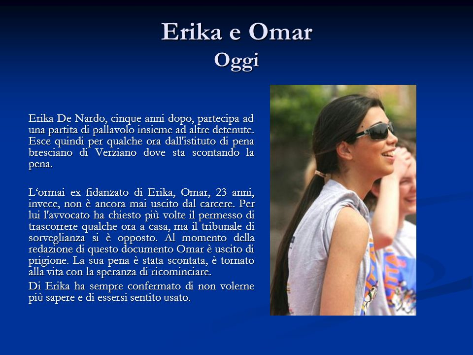 Erika e Omar Oggi