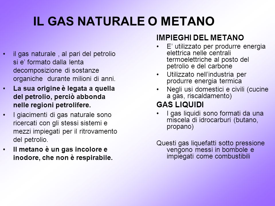 IL GAS NATURALE O METANO