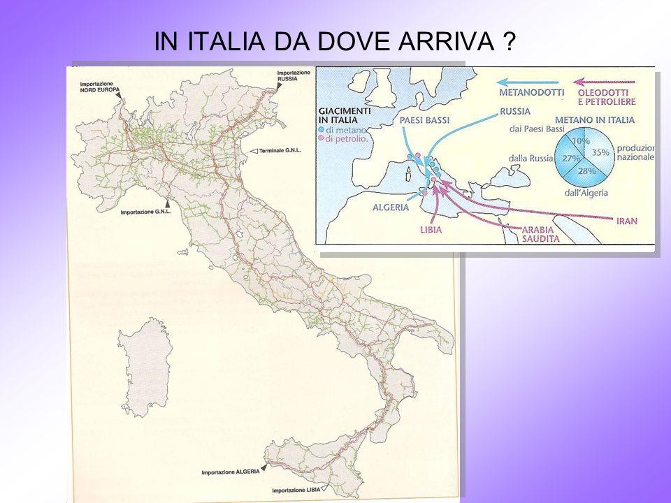IN ITALIA DA DOVE ARRIVA